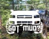 DECAL – [Got Mud? Nissa...