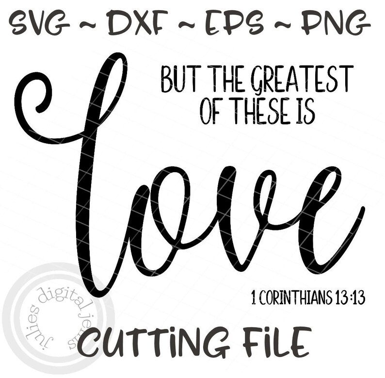 Download The Greatest of these is Love svg 1 Corinthians 13 13 svg ...