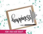 Hand Lettered Word of the Year - Happiness - INSTANT DOWNLOAD