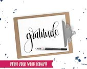 Hand Lettered Word of the Year - Gratitude - INSTANT DOWNLOAD