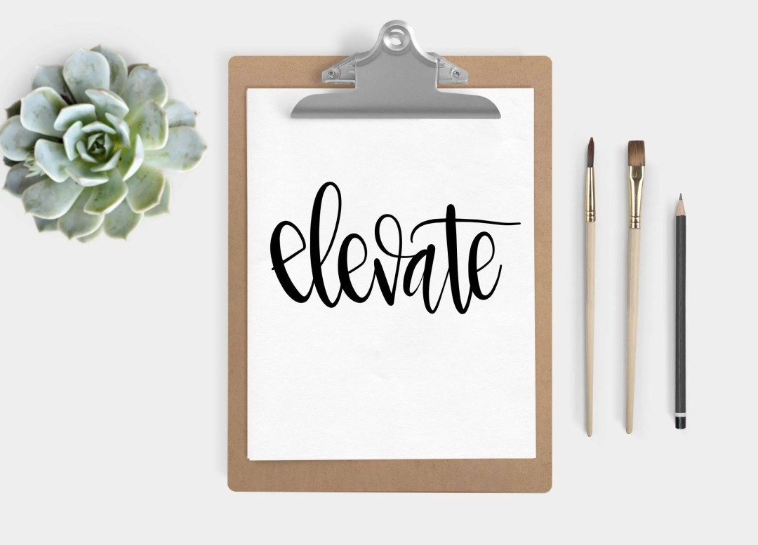Hand Lettered Word of the Year - Elevate - INSTANT DOWNLOAD