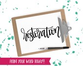 Hand Lettered Word of the Year - Restoration - INSTANT DOWNLOAD