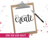 Hand Lettered Word of the Year - Create - INSTANT DOWNLOAD