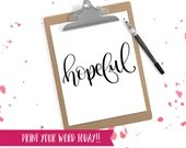 Hand Lettered Word of the Year - Hopeful - INSTANT DOWNLOAD