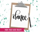 Hand Lettered Word of the Year - Dance - INSTANT DOWNLOAD