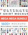 The Ultimate T Shirt Mockup Mega Bundle Bella Canvas Next Etsy