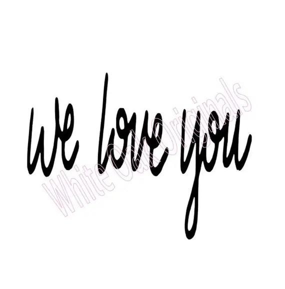 Download we love you svg | Etsy