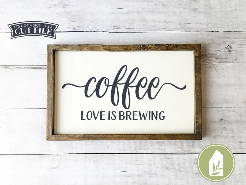 Download Coffee is Love Brewing svg Coffee Sign svg Cottage Style ...