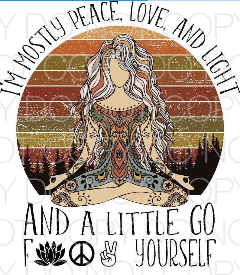 Download I'm Mostly Peace Love and Light Dye Sublimation Transfer ...