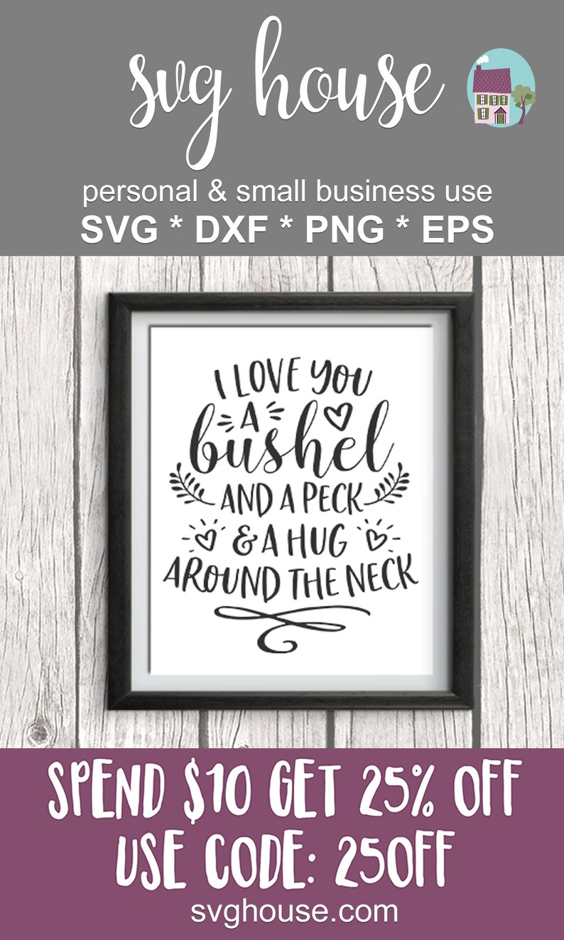 Download I Love You A Bushel And A Peck And A Hug Around The Neck ...