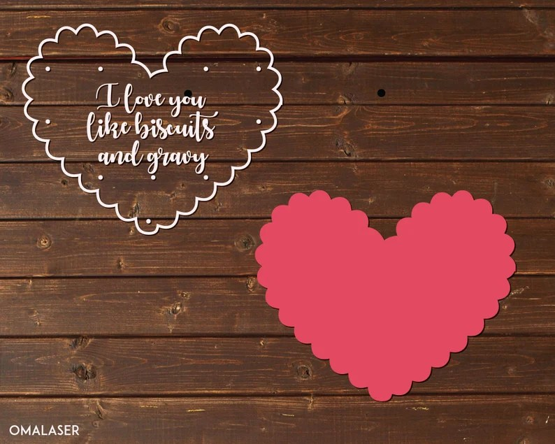 Download I love you like biscuits and gravy svg file. Heart design ...