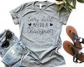Every Child Needs A Champion, You Are Important Kind Loved Enough Inspirational Shirt, Woman Tee, Mom Shirt, Gift for Mom, Teacher Gift