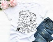 Sweaters Hayrides Falling Leaves Hot Cocoa Pumpkins Bonfires and Football T-Shirt, Fall Shirt, Woman Tee, Mom Shirt, Boyfriend Style Tee