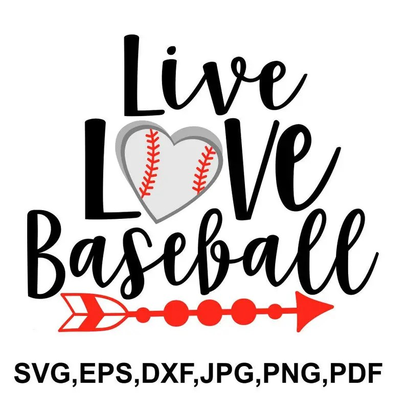 Download Live love baseball SVG file baseball saying baseball love ...