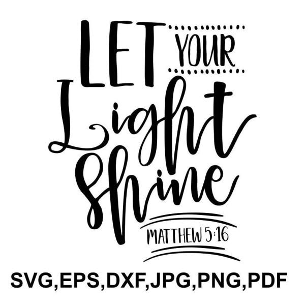Let your light shine SVG file - bible qoute cricut file ...