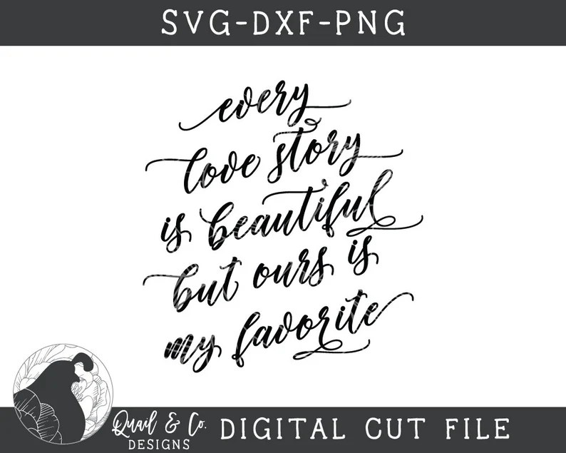 Download Every Love Story is Beautiful SVG Love svg Wedding svg | Etsy