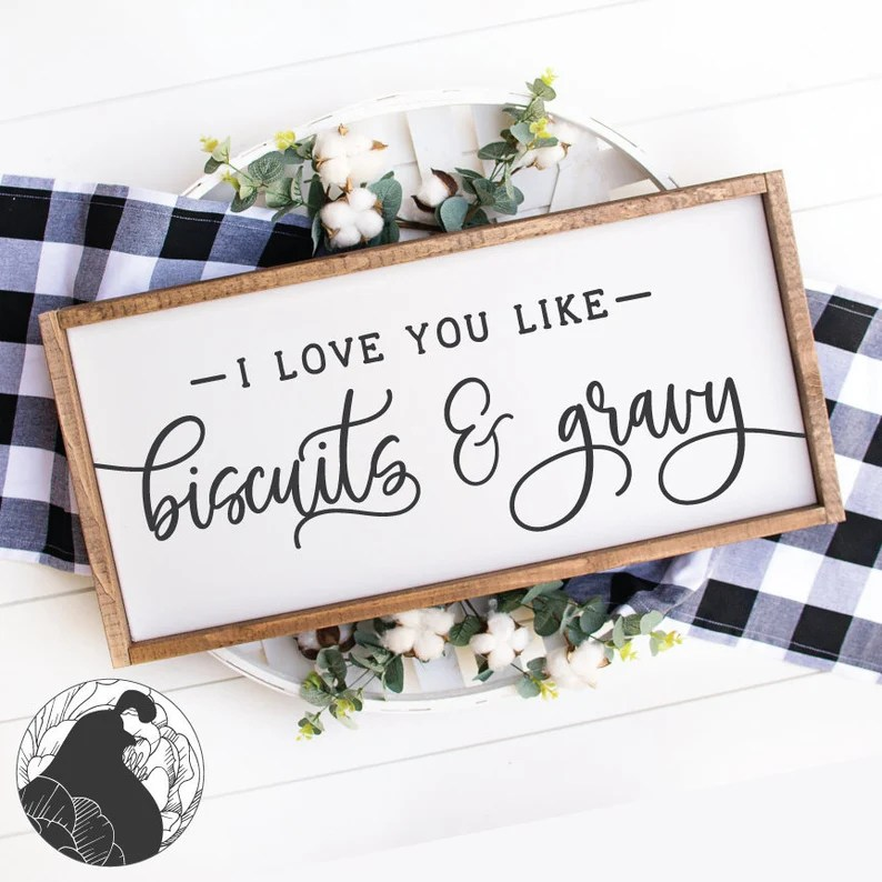 Download I Love You Like Biscuits and Gravy SVG Cut File for ...