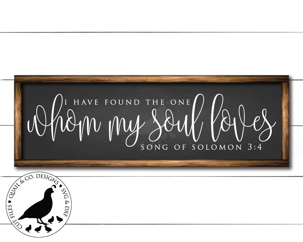 Download I Have Found the One Whom My Soul Loves svg Song of ...
