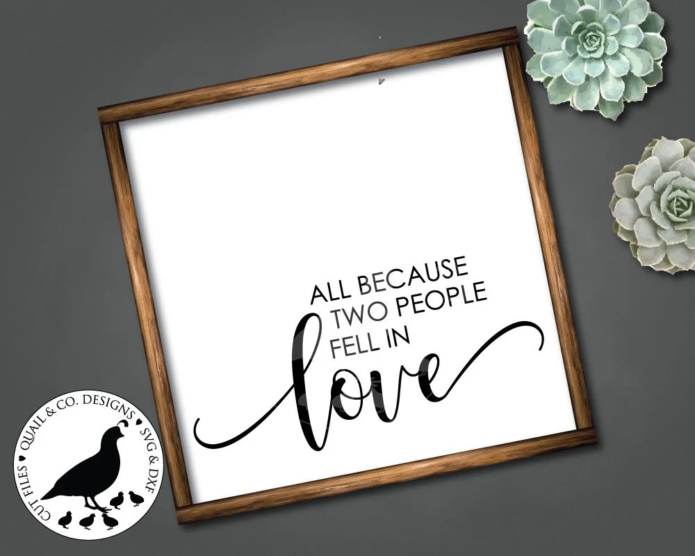 Download All Because Two People Fell in Love svg Love svg Wedding ...