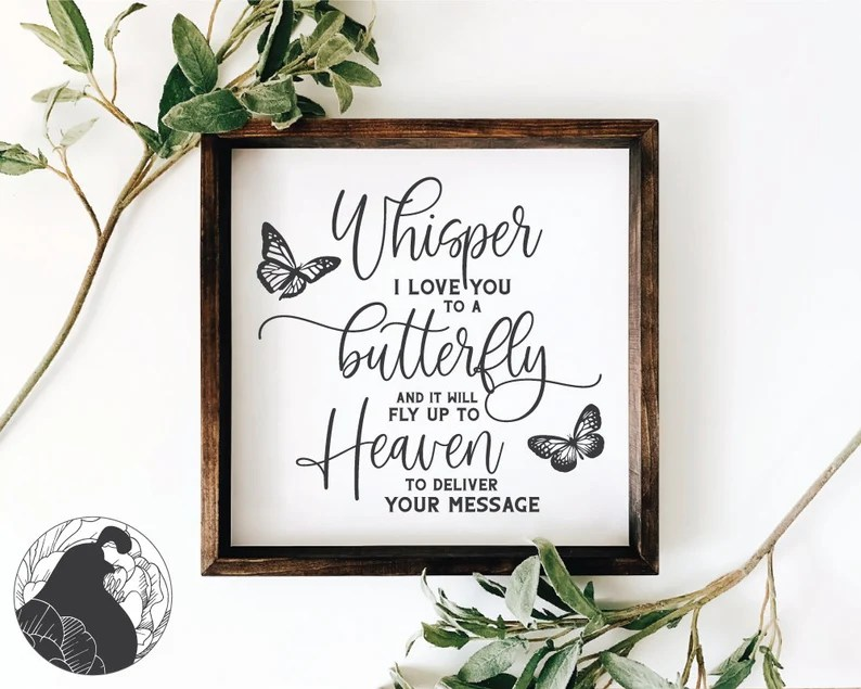 Download Whisper I Love You to a Butterfly svg Memorial svg ...