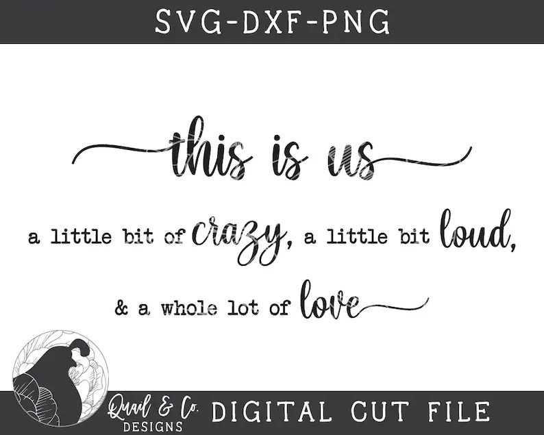 Download This Is Us SVG A Little Bit Crazy svg Family Cut file | Etsy