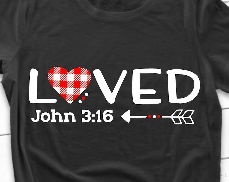 Download So Loved Svg Scripture Svg John Verse 3 16 Svg Valentines ...