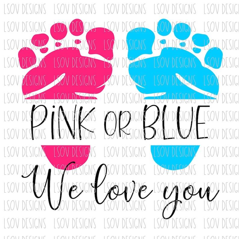 Download Pink or Blue We love you PNG & SVG digital download | Etsy