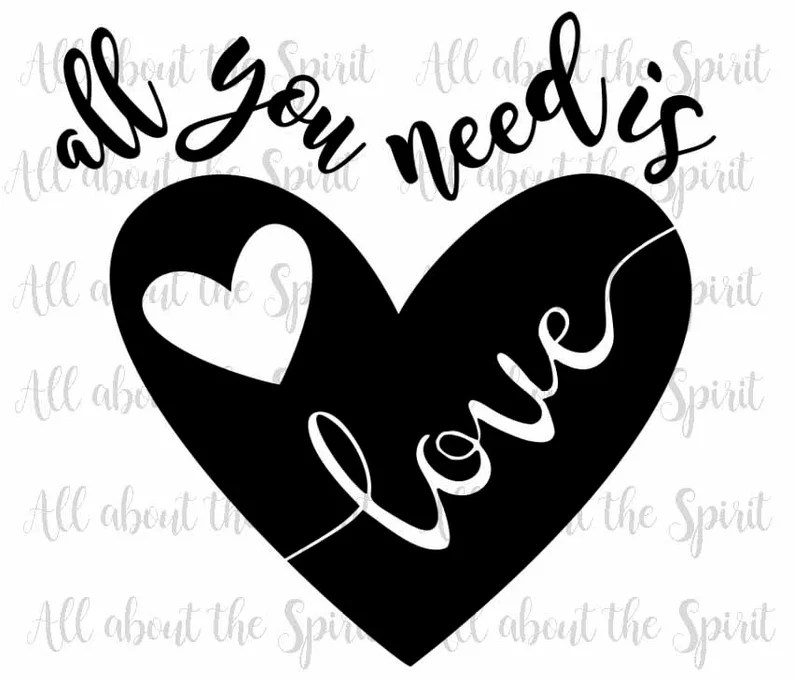 Download SVG All you need is Love Valentines day svg digital file ...