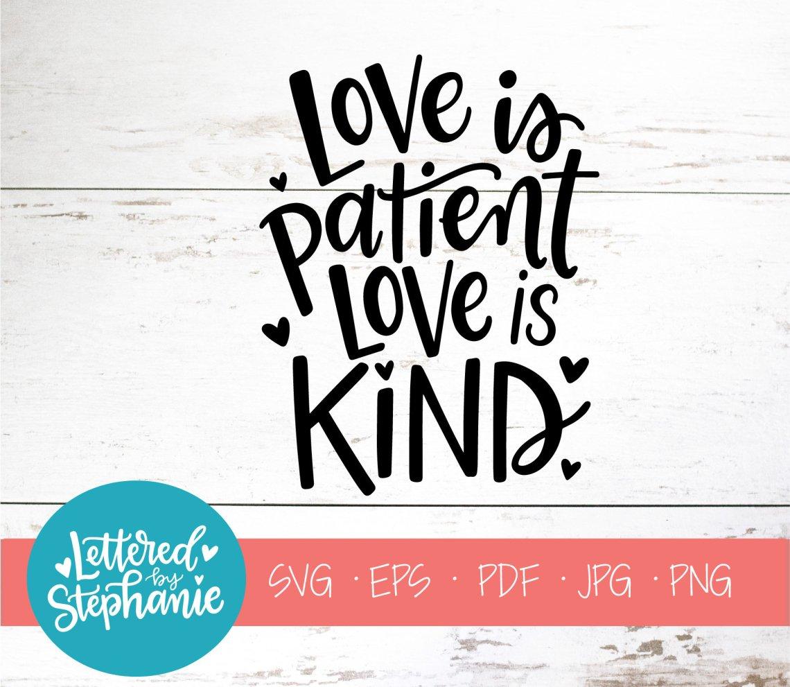 Download Love is patient love is kind SVG Cut File digital file svg ...