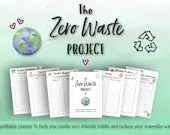 The Printable Zero Waste Project • Conscious Living Journal • Reduce Waste • Single-Use Plastic • Environment • Recycle