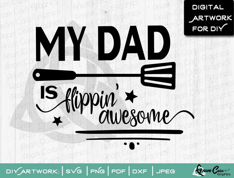 Download My Dad is Flippin' Awesome SVG Cut File or Print Fun | Etsy