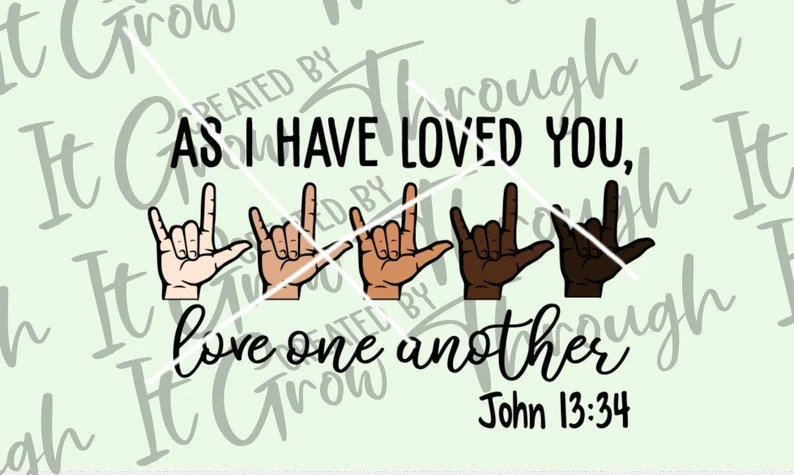 Download As I Have Loved You SVG Love One Another Svg Cut File | Etsy