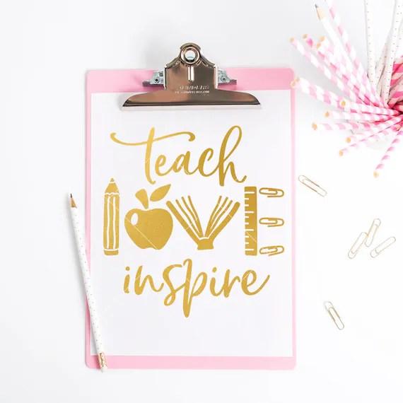 Download Teach Love Inspire School Teacher Appreciation SVG File ...