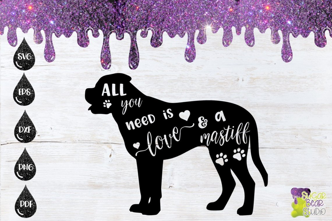 Download All You Need Is Love and A Mastiff SVG   Etsy