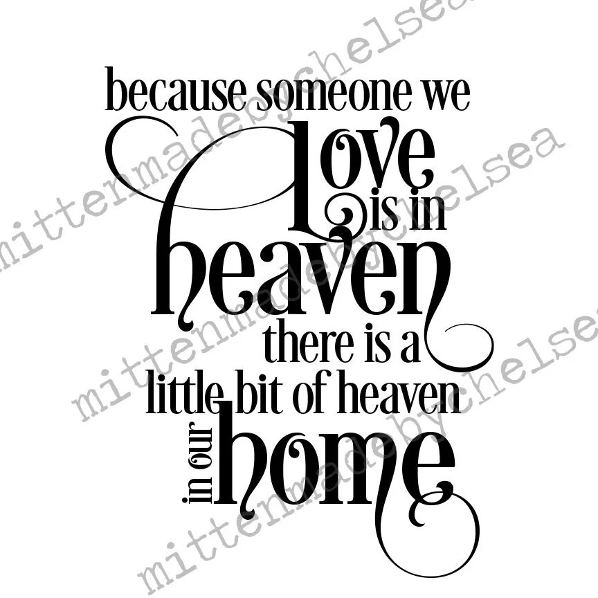 Download Because Someone We Love Is In Heaven SVG DXF PDF Digital ...