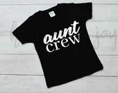 Aunt Crew svg, aunt svg, aunt shirt svg, aunt svg, svg file for cricut, svg files, cut file, aunt crew,