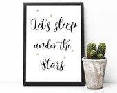 Let's sleep under the stars, black and white quote with gold stars, printable art for instant download