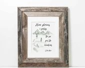 How glorious a greeting the sun gives the mountains, John Muir printable art quote, available for instant download