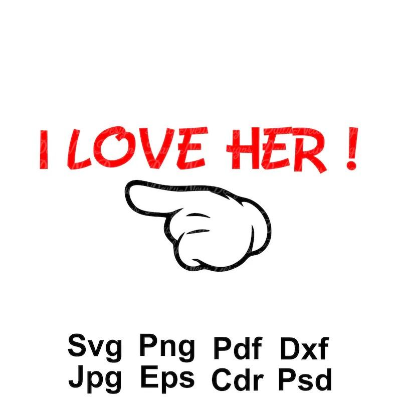Download I Love Him svg I Love Her svg 2-for-1 Disney Hands svg | Etsy