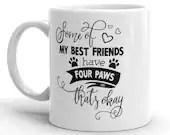 Four Paws, Coffee Mug, Hot Drinks, Pet Lovers Gifts, Dog and Cat Mug, Pets