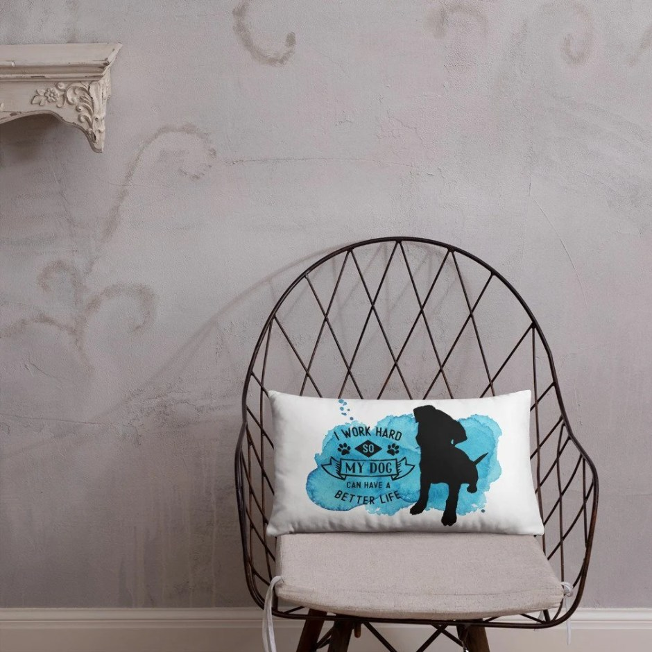 I Work Hard So My Dog Can Have A Better Life, Throw Pillow, Dog Mom, Hound Dog, Rescue Dog, Dog Lover Gifts