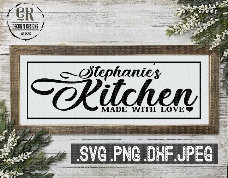 Download Stephanie's Kitchen Made With Love Svg Png Dxf Jpeg | Etsy
