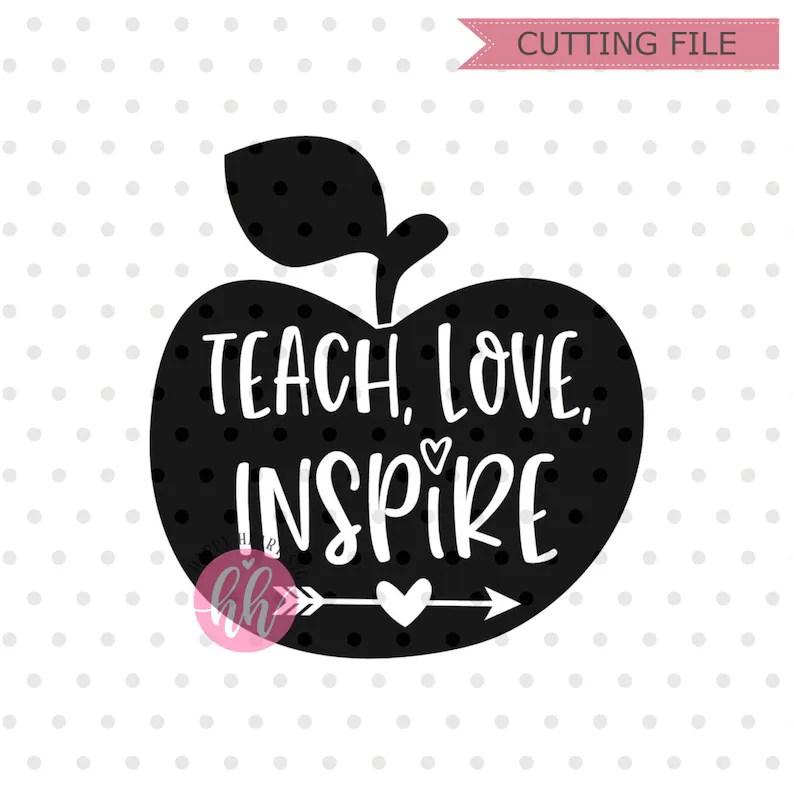 Download Teach Love Inspire SVG teacher svg dxf png instant | Etsy