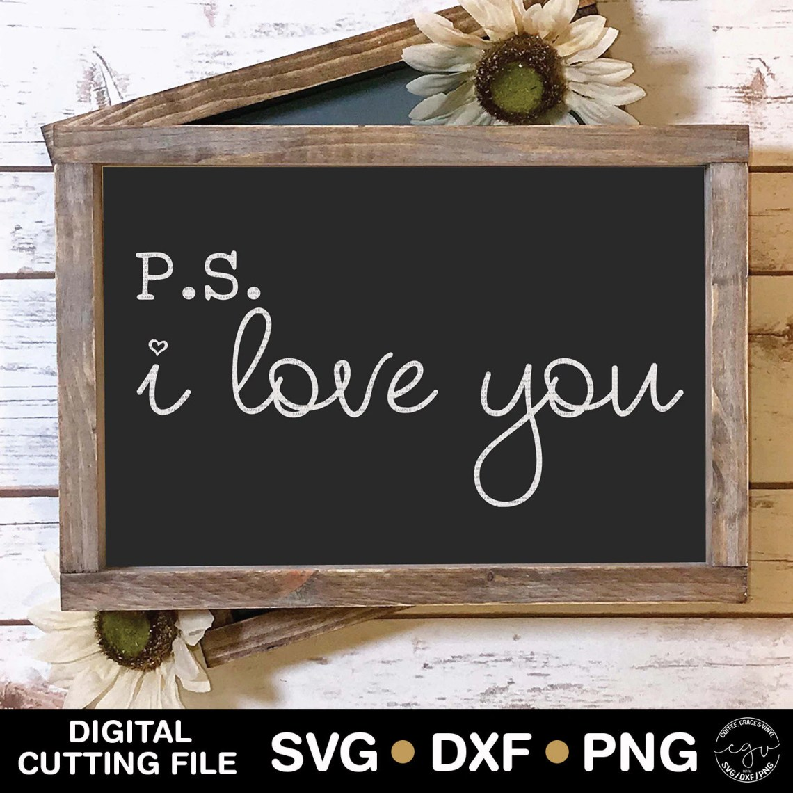 Download Cut File Ps I Love You SVG DXF PNG Silhouette Cameo | Etsy