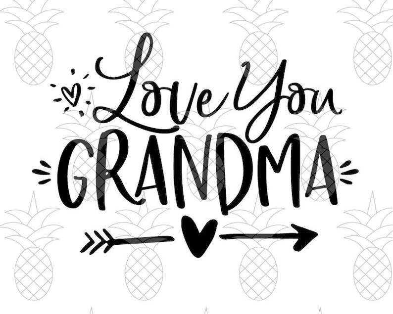 Download Love You Grandma SVG DXF PDF Gift Idea Mother's Day | Etsy