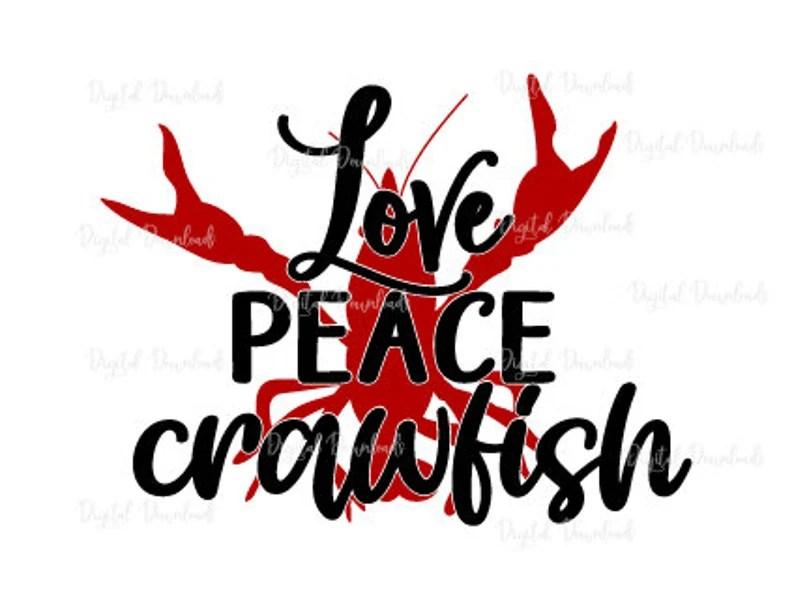 Download Love peace crawfish Crayfish svg Funny sayings Svg files ...