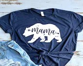 Mama Bear T-Shirt for Women   Mama Bear Shirt   Mom Life   Mom Life T-Shirt   Best Shirts For Moms   Mama Bear T-Shirt   Mama Bear
