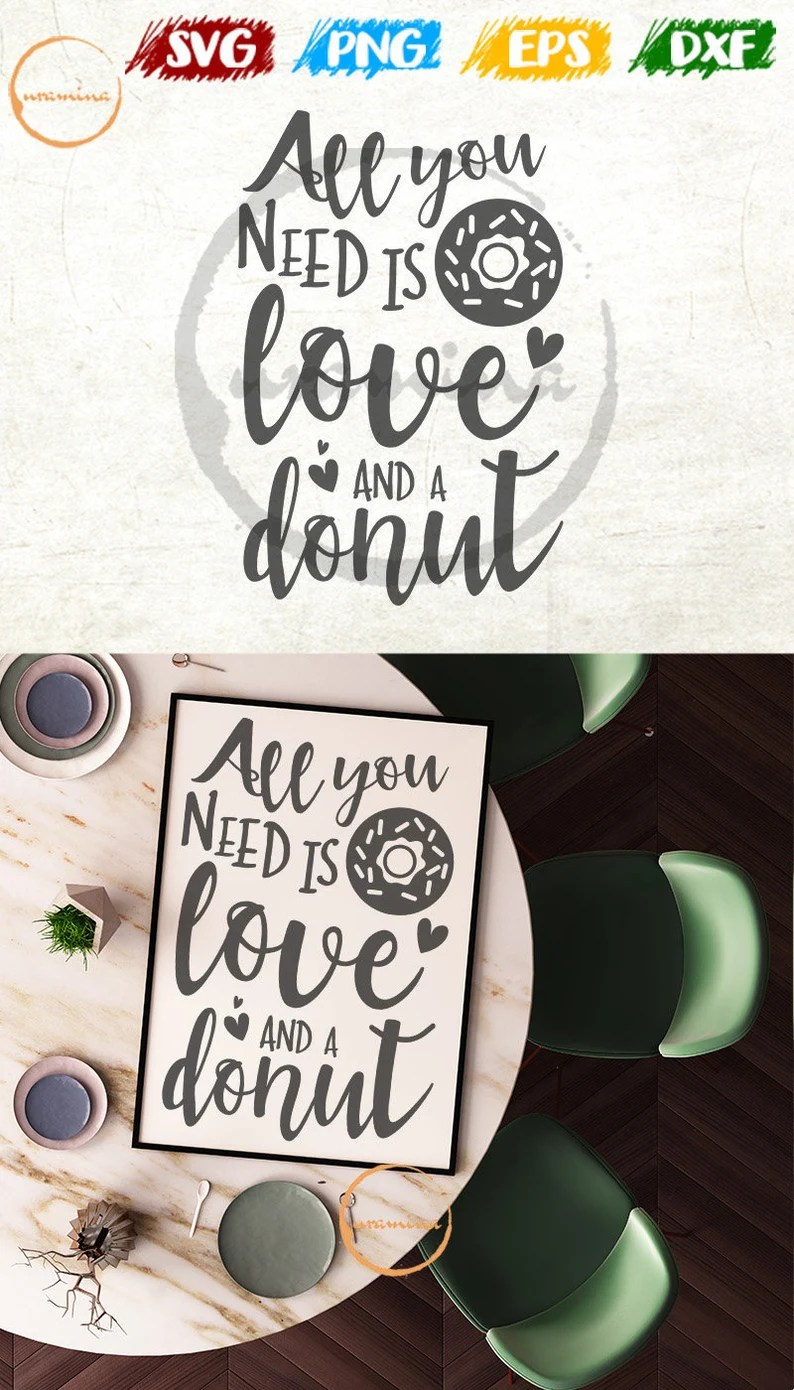 Download All You Need Is Love and a Donut SVG Cut Files for Cricut ...