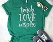 Teach Love Inspire T-Shir...
