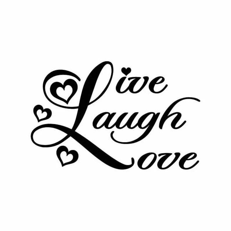 Download Live Laugh Love INSTANT DOWNLOAD 1 vector .eps svg & a ...